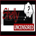 Shelly Uncensored